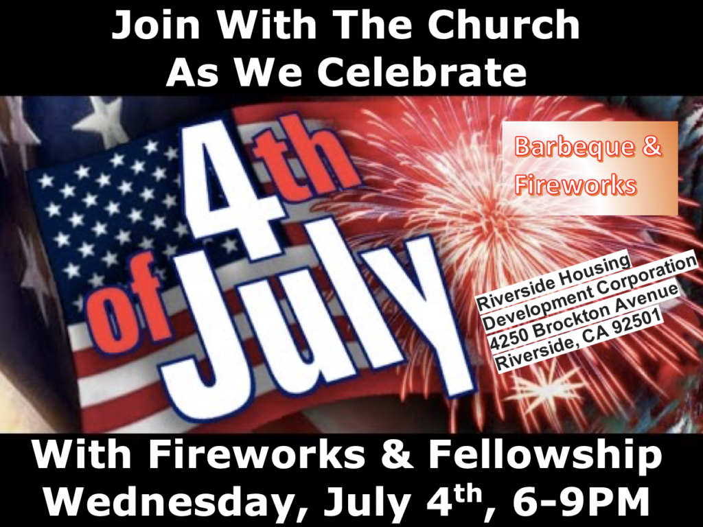 fireworks and Fellowship 4th of July Celebration